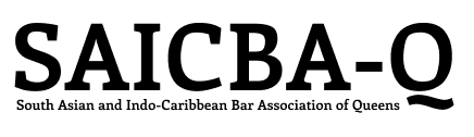 The South Asian and Indo-Caribbean Bar Association of Queens (SAICBA-Q)
